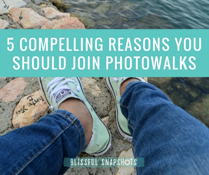 5 Compelling Reasons You Should Join Photowalks