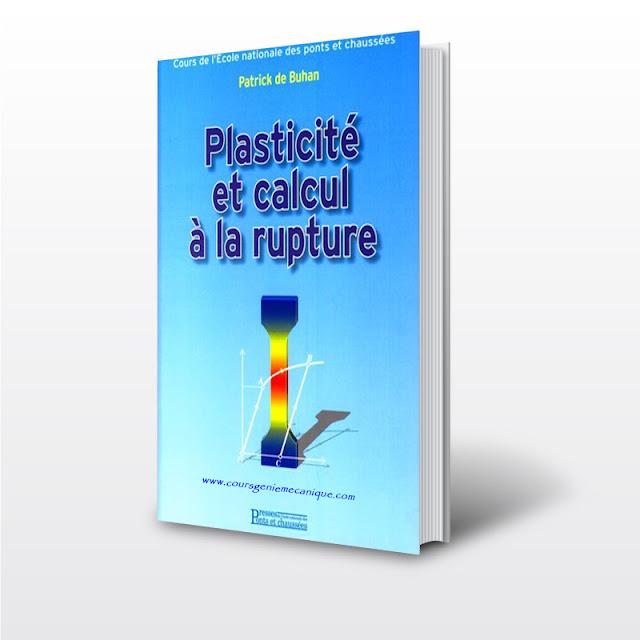 Télécharger Livre Plasticité et calcul à la rupture en pdf