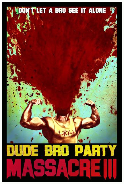 Dude Bro Party Massacre III (2015) ταινιες online seires oipeirates greek subs