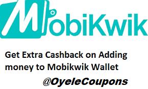 Mobikwik coupons add money wallet cashback offer