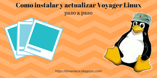 Como instalar y actualizar Voyager Linux
