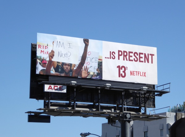 Is Present 13th Netflix documentary billboard