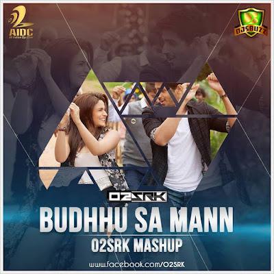 Budhu Sa Mann – O2SRK Remix
