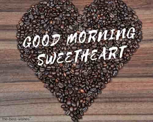 good morning sweetheart with coffee beans heart