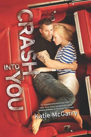 "Waiting On Wednesday: ""Crash Into You"" by Katie McGarry"