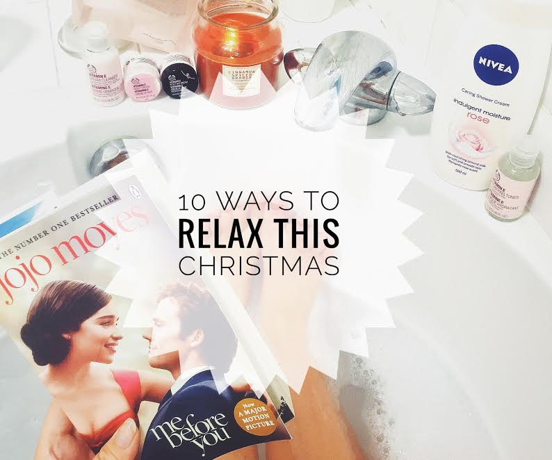 10 WAYS TO RELAX THIS CHRISTMAS