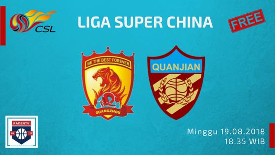 Streaming Guangzhou Evergrande vs Tianjin Quanjian