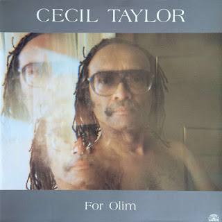 Cecil Taylor, For Olim