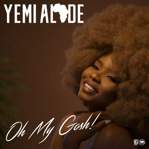 [Premiere] Yemi Alade – Oh My Gosh (Prod by DJ Coublon)-www.mp3made.com.ng