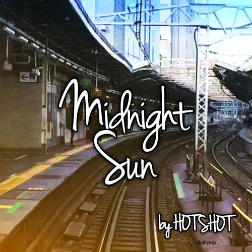 [Single] HOTSHOT – Midnight Sun