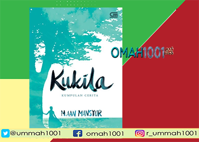 E-Book: Kukila Karya Aan Mansyur, Omah1001.net