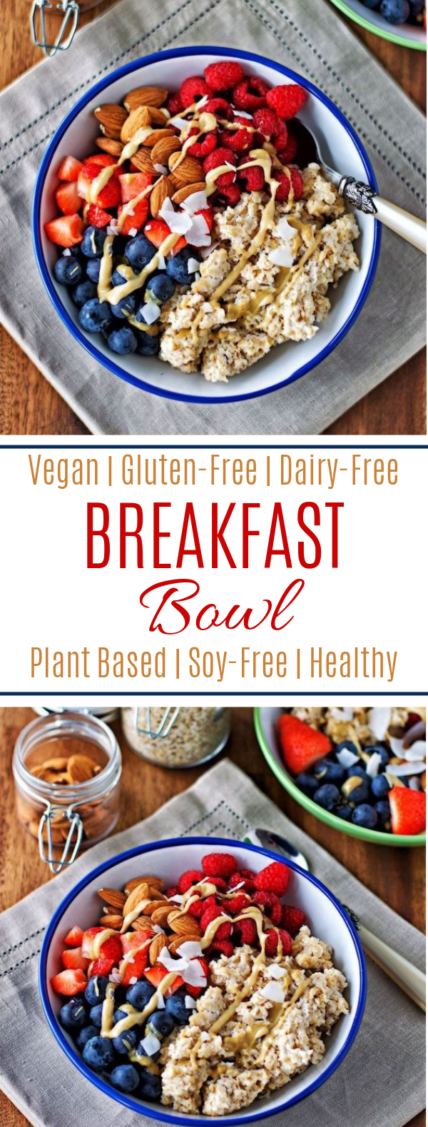 Breakfast Bowl #vegan #glutenfree