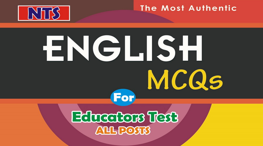 Solved MCQs of English with answers for NTS Educators