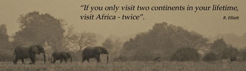 Elliot - visit Africa twice