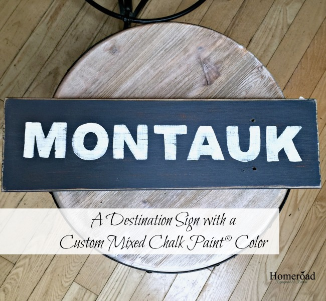 A Destination Sign and Mixing Chalk Paint® www.homeroad.net