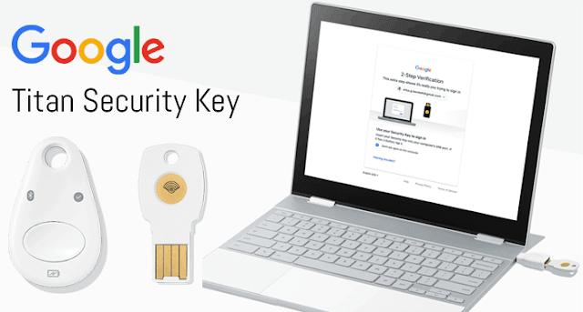 جوجل تبدأ في بيع القطعة الأمنية الجديدة Titan Security Key