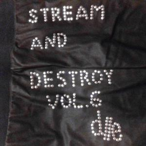 D//E Playlist: Stream And Destroy Vol. 6