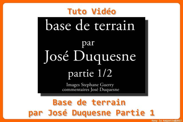 Tuto vidéo, base de terrain Par José Duquesne Partie 1