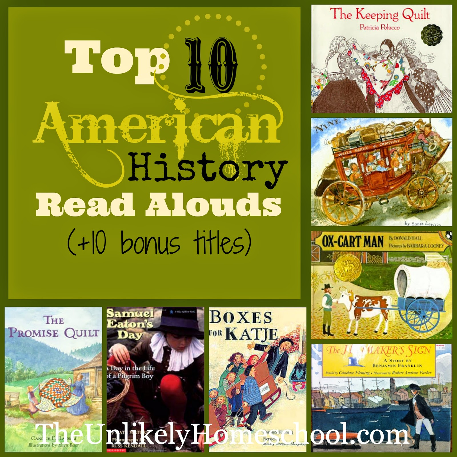 Top 10 American History Read Alouds (+10 Bonus Titles) The Unlikely Homeschool