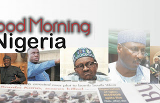 News: Nigerian newspapers: 10 things you need to know this Monday morning
