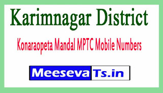 Konaraopeta Mandal MPTC Mobile Numbers List Karimnagar District in Telangana State