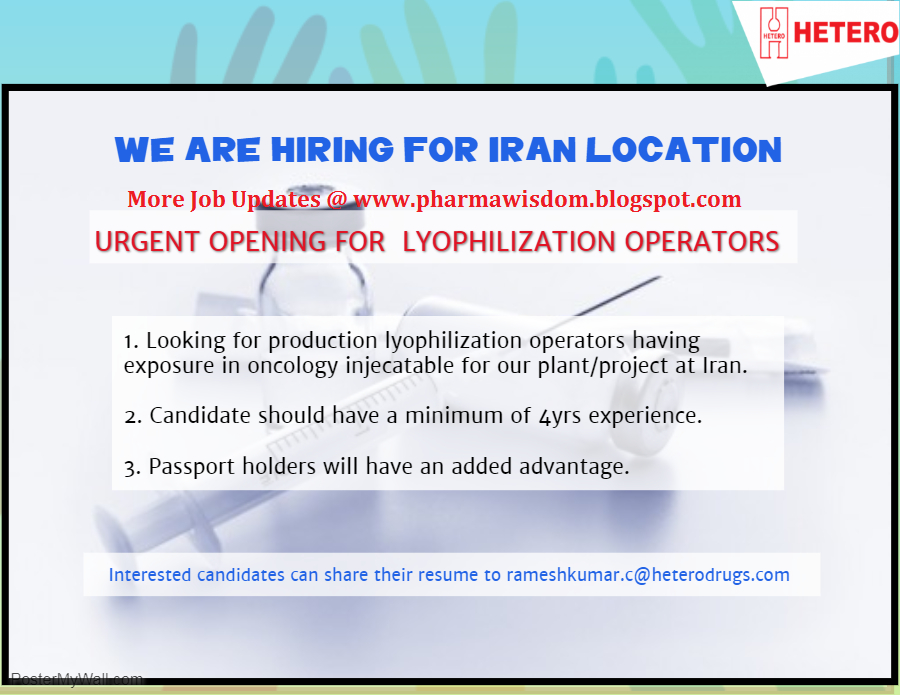 HETERO – Urgently Hiring Lyophilization Operators for Iran Location