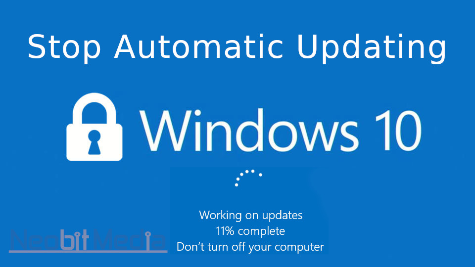 How to stop windows updating in windwows 10