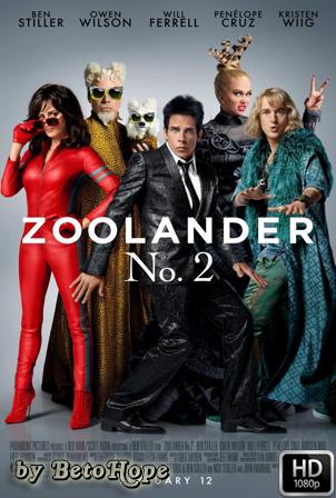 Zoolander No. 2 [1080p] [Latino-Ingles] [MEGA]