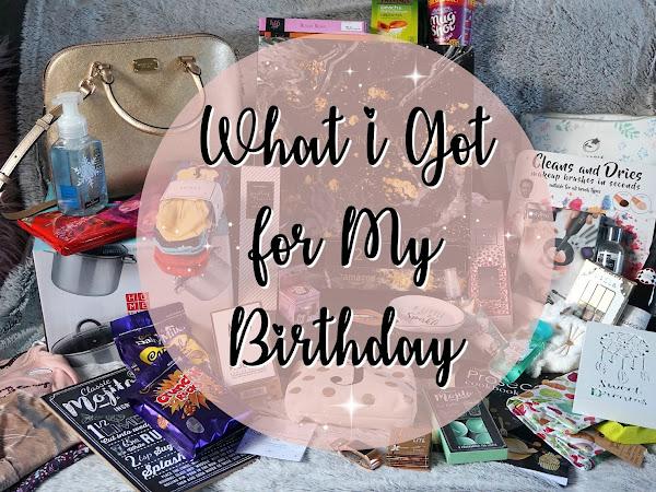 What I Got For My Birthday 2017