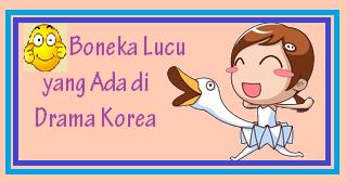 boneka drama korea