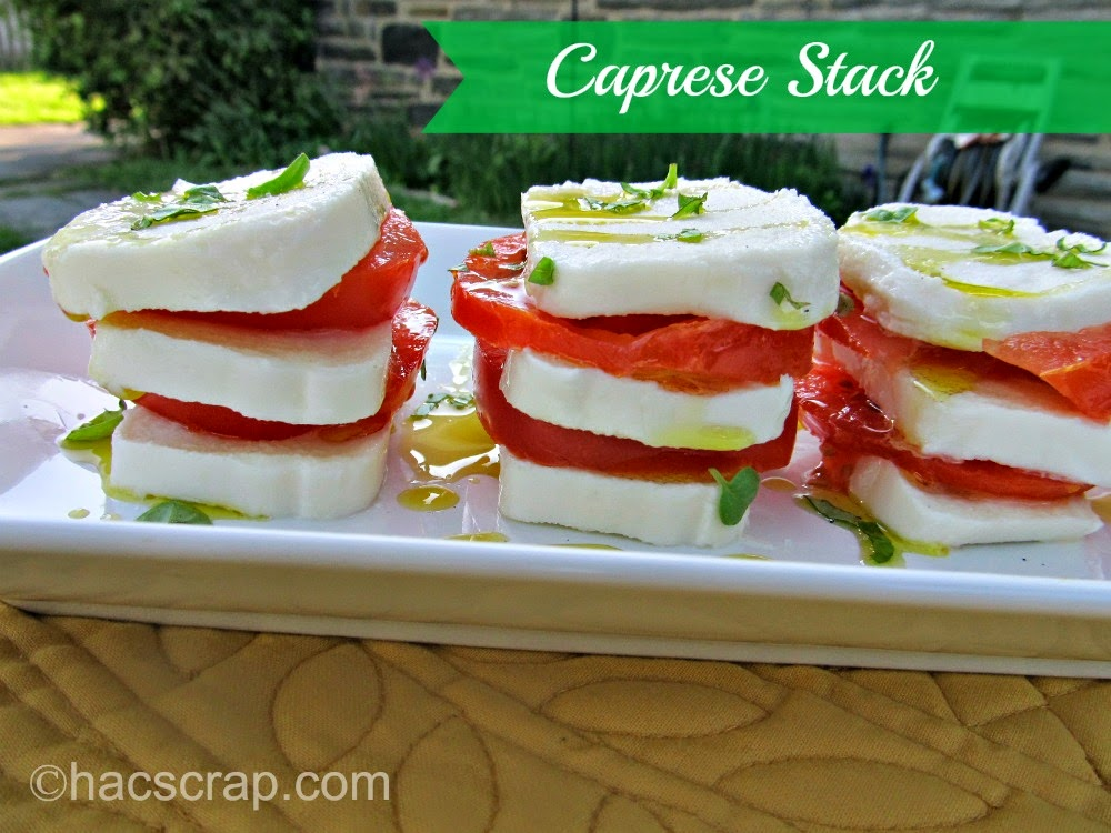 My Scraps | Caprese Stacks