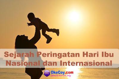 Sejarah Peringatan Hari Ibu Nasional dan Internasional