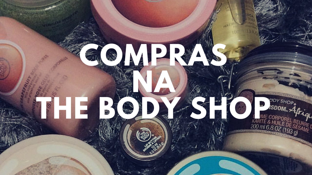 Vídeo: Compras na The Body Shop