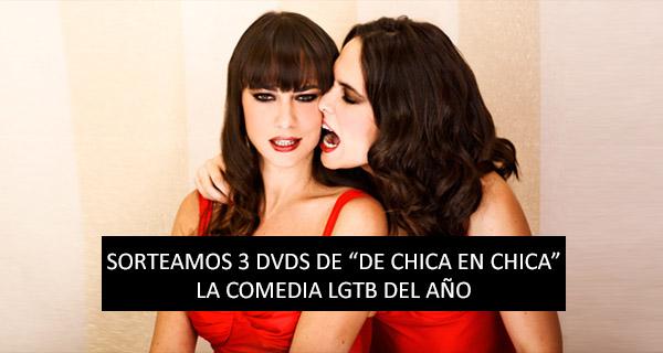 "Concurso DVDS ""De chica en Chica"""