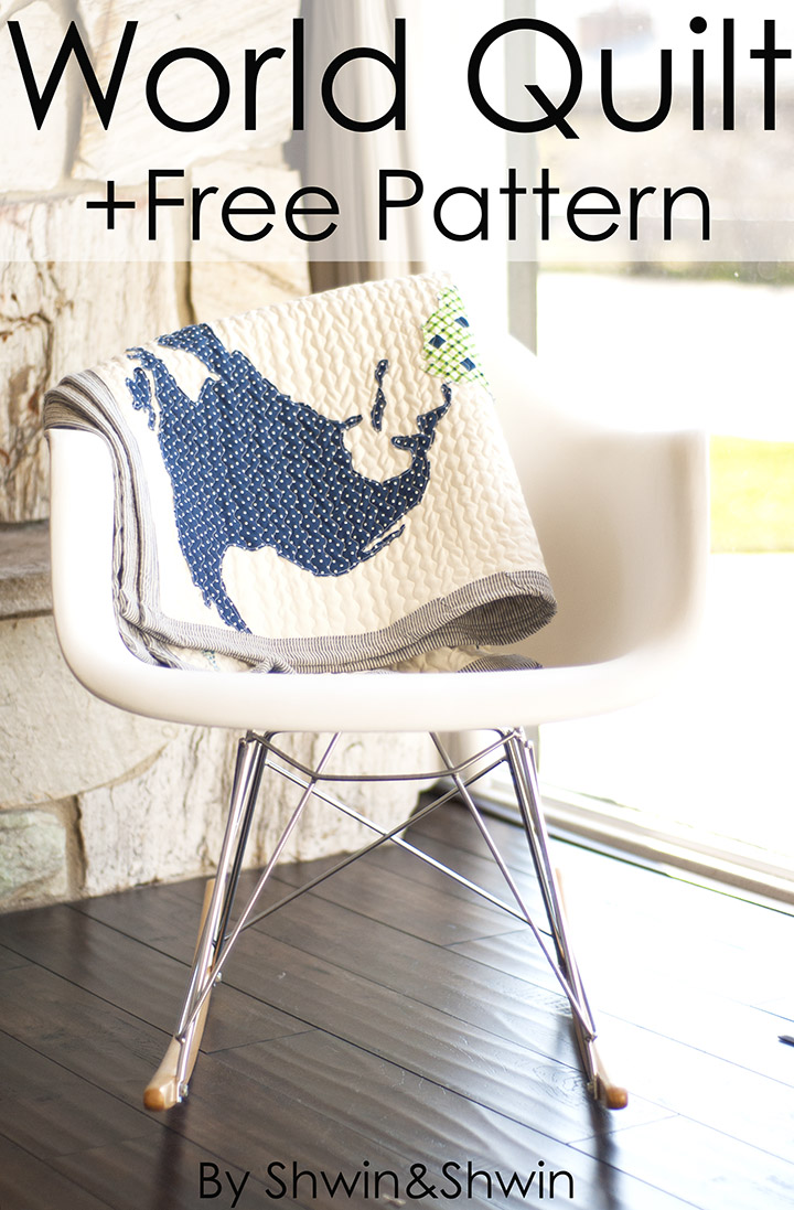 World Map Quilt || Home Sewn Series - Shwin and Shwin