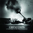 Greycoats: Setting Fire To The Great Unknown
