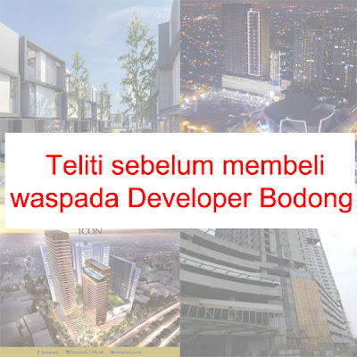 Waspada Developer Bodong