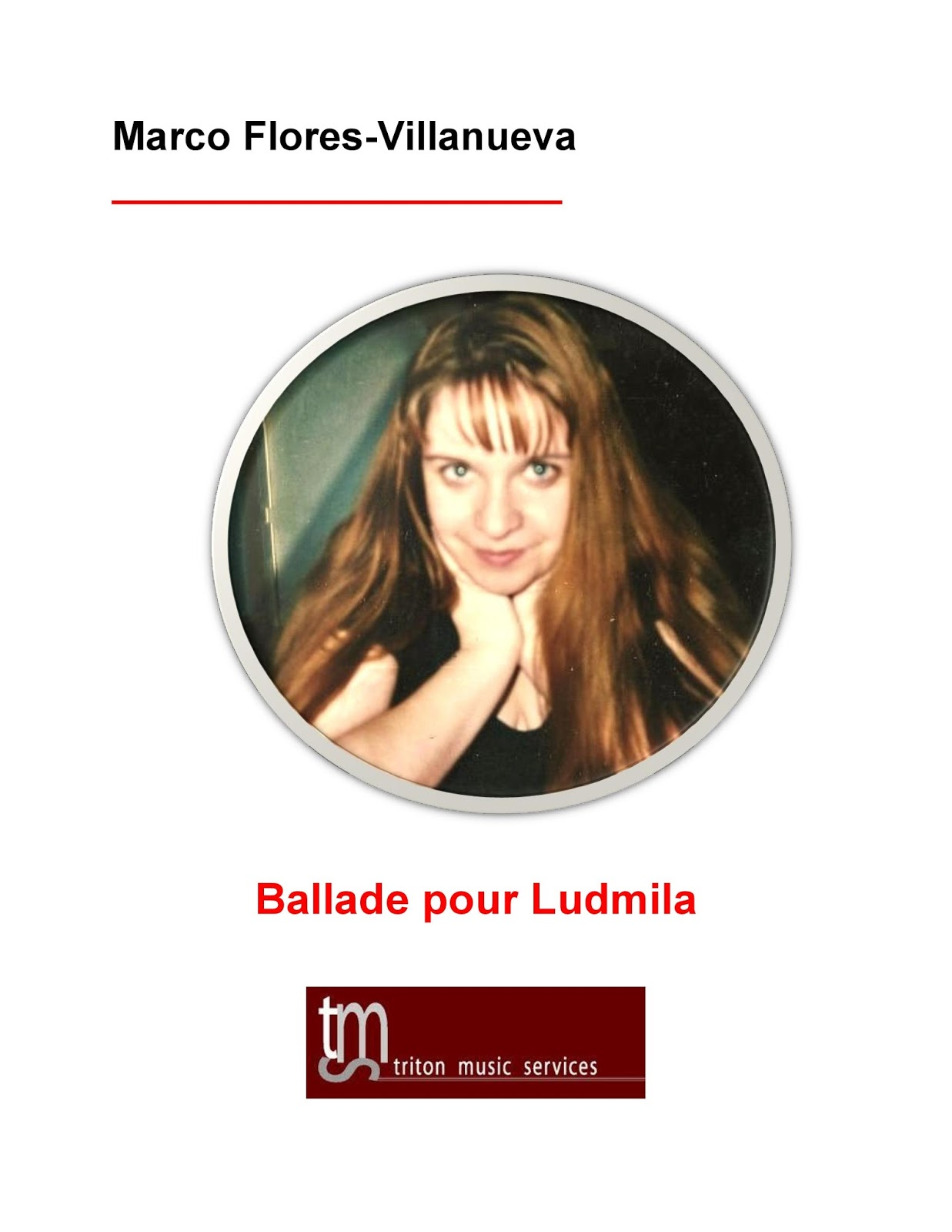 NEW ON AMAZON: BALLADE POUR LUDMILA BY COMPOSER MARCO FLORES ...