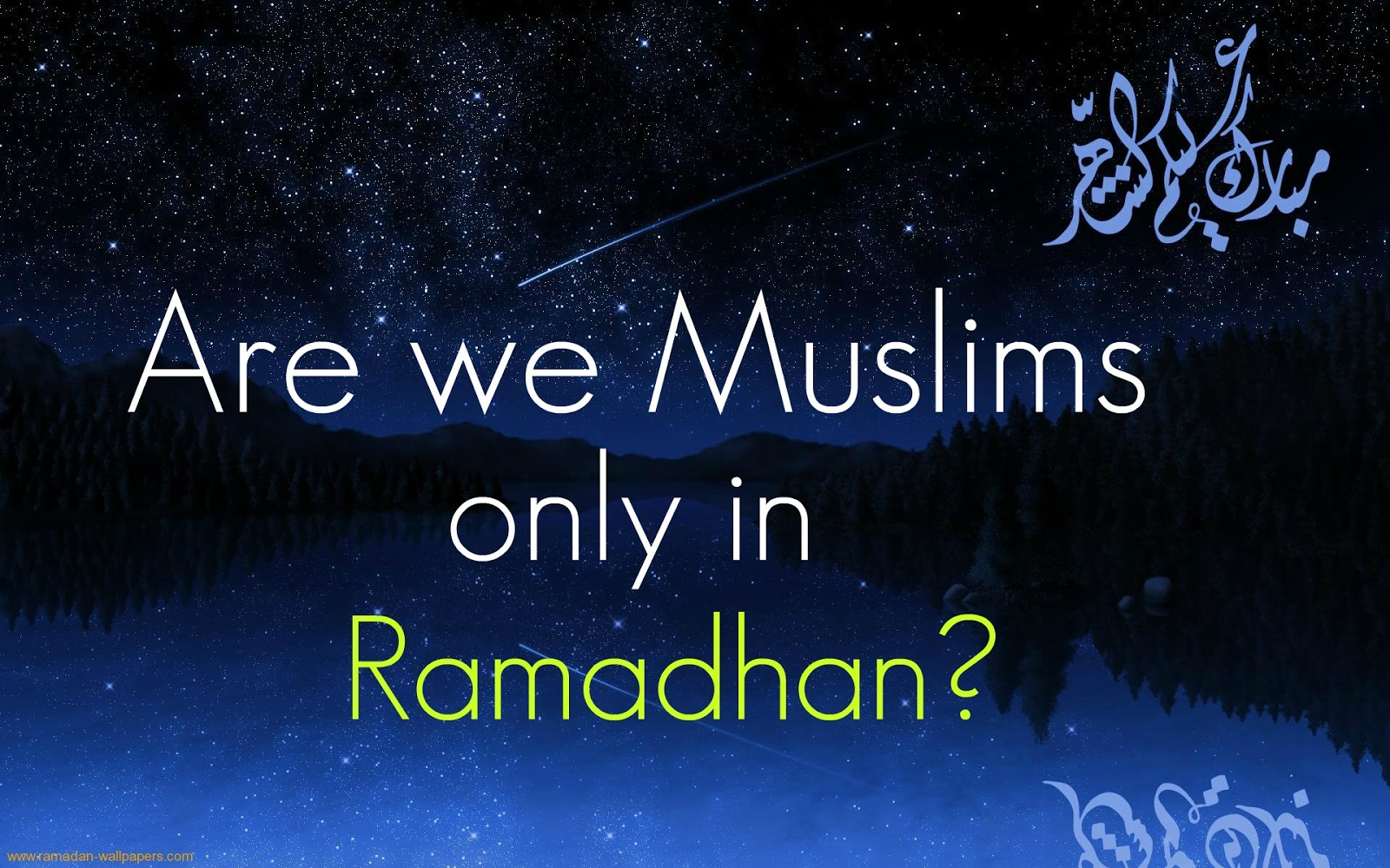 Islamic Blog about Muslims: Ramadan Wishes, Quotes and