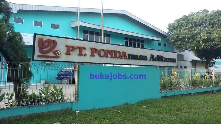 Lowongan Kerja PT. Fonda Nusa Aditama Terbaru Desember 2018
