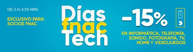 Top 15 ofertas promoción Días Fnac Tech