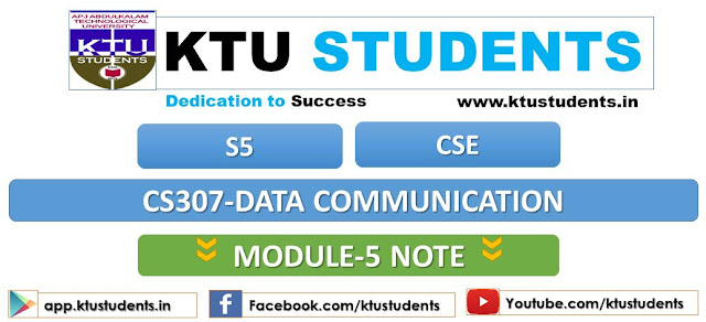 ktu data communication cs307 note module 5