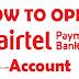 Airtel Payments Bank में Savings Account कैसे Open करें