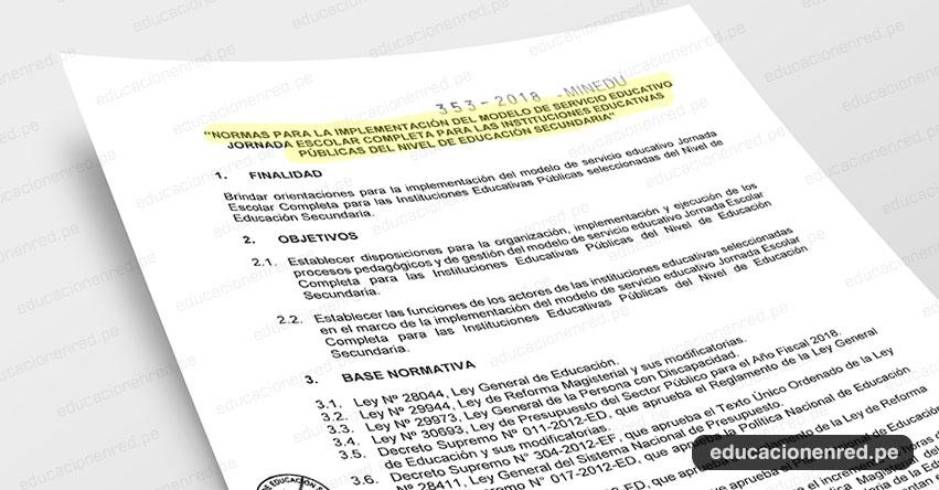 MINEDU publicó Anexo de la Norma Técnica para la implementación del Modelo de Servicio Educativo Jornada Escolar Completa en II.EE. Públicas Educación Secundaria (R. M. N° 353-2018-MINEDU )