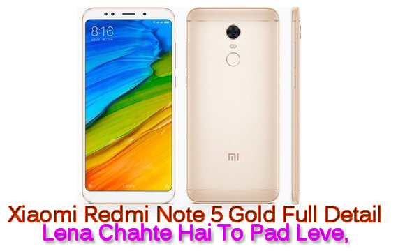 Redmi Note 5 Golad Image 2018 New Kharide Ya Nahi Full Detail