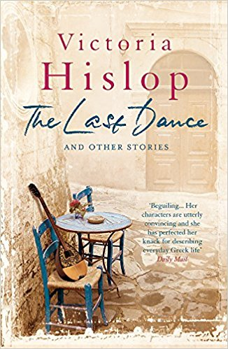 The Last Dance Victoria Hislop