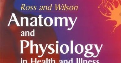 Books Center: Ross and wilson Anatomy and Physiology Text