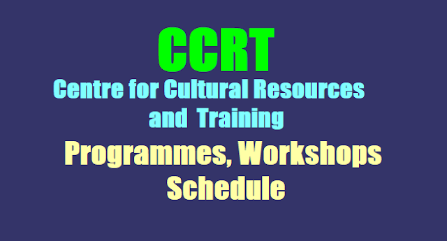 CCRT Centre for Cultural Resources and Training Programmes, Workshops Schedule 2017