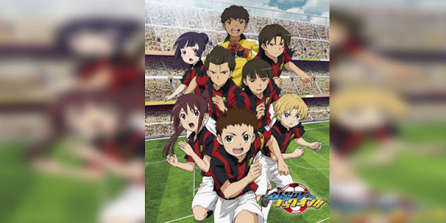 Rekomendasi anime Sports bertemakan Sepak Bola Terbaik Ginga e Kickoff!!