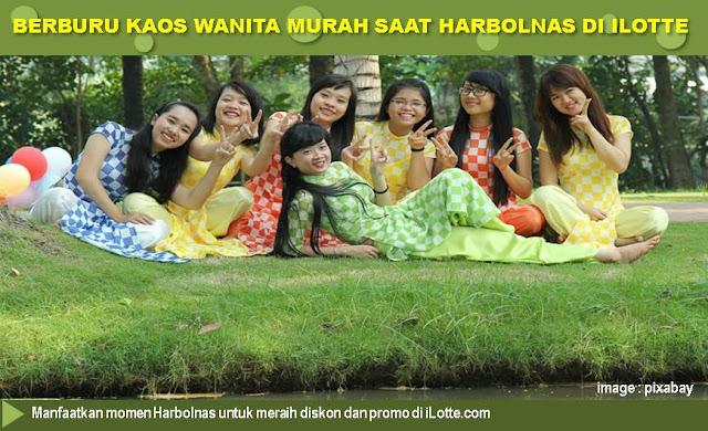 Berburu Kaos Wanita Murah Saat Harbolnas di Ilotte - Blog Mas Hendra